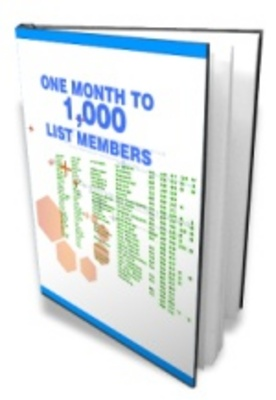 Product picture One Month To 1000 Members - List Building Secrets Revealed